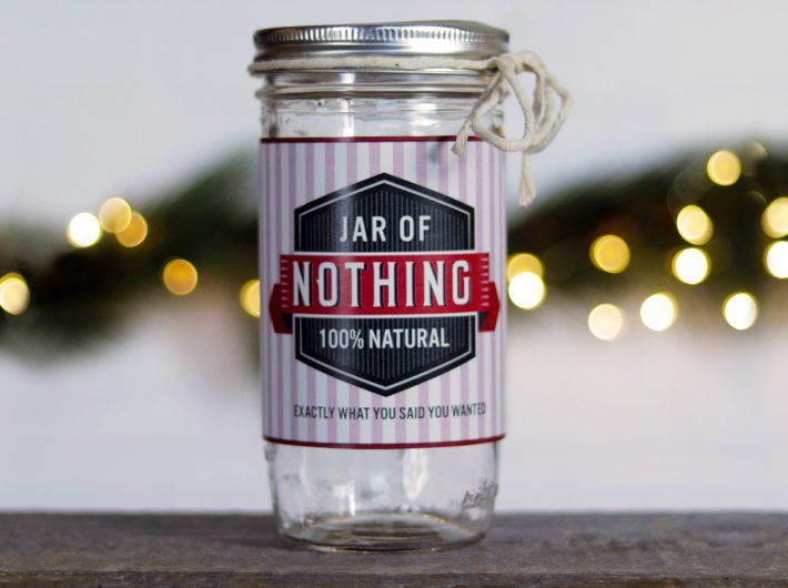 Jar of Nothing for Those Difficult Gifts